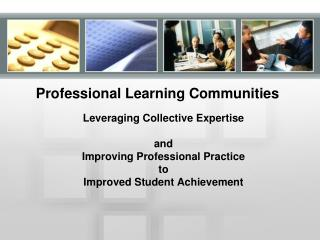 Professional Learning Communities: Organizational and Leadership Readiness