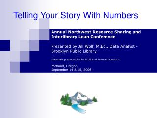 Telling Your Story With Numbers
