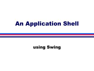 An Application Shell