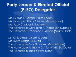 Party Leader & Elected Official (PLEO) Delegates