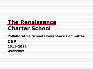 The Renaissance  Charter School