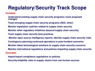 Regulatory/Security Track Scope