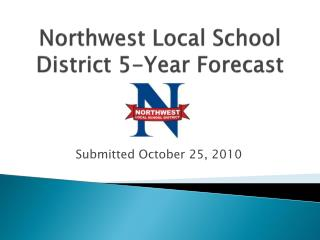 Northwest Local School District 5-Year Forecast