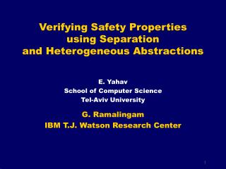 Verifying Safety Properties using Separation and Heterogeneous Abstractions