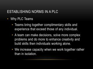 Establishing Norms in a PLC