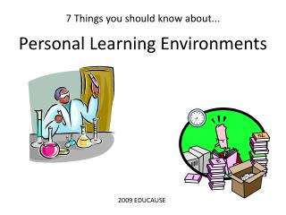 7 Things you should know about... Personal Learning Environments