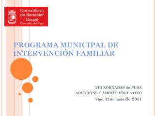 PROGRAMA MUNICIPAL DE INTERVENCIÓN FAMILIAR