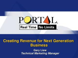 Creating Revenue for Next Generation Business