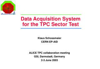 Data Acquisition System  for the TPC Sector Test