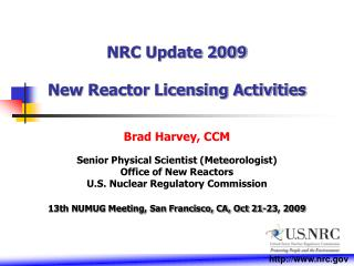NRC Update 2009 New Reactor Licensing Activities