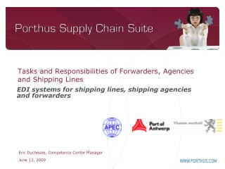 Tasks and Responsibilities of Forwarders, Agencies and Shipping Lines