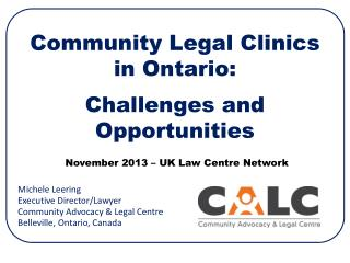 Community Legal Clinics  in Ontario: Challenges and Opportunities