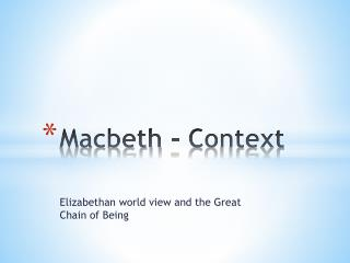 Macbeth - Context
