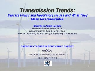 EMERGING TRENDS IN RENEWABLE ENERGY en X co RANCHO MIRAGE, CALIFORNIA FEBRUARY 2010
