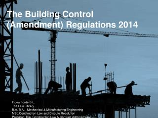 The Building Control      (Amendment) Regulations 2014