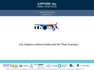 LAL  Compton collision studies and the  Thom-X project