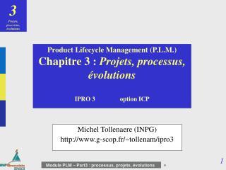Michel Tollenaere(INPG) g-scop.fr/~tollenam/ipro3