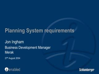 Planning System requirements