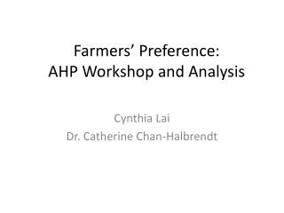 Farmers' Preference: AHP Workshop and Analysis