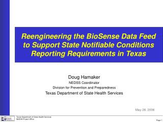 Reengineering the BioSense Data Feed to Support State Notifiable Conditions Reporting Requirements in Texas