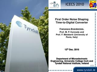 First Order Noise Shaping             Time-to-Digital Converter  Francesco  Brandonisio ,