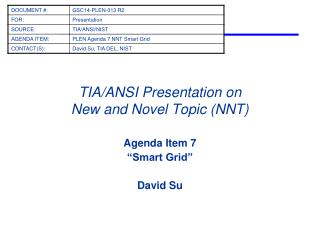 TIA/ANSI Presentation on New and Novel Topic (NNT)