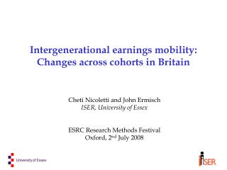 Intergenerational earnings mobility:  Changes across cohorts in Britain