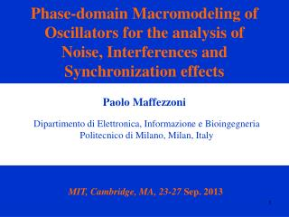 Phase-domain Macromodeling of Oscillators for the analysis of  Noise, Interferences and