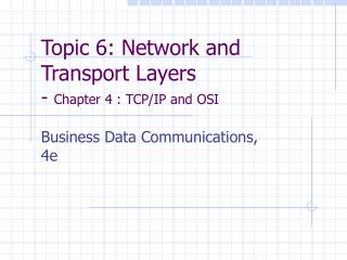 Topic 6: Network and Transport Layers - Chapter 4 : TCP