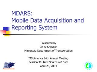 MDARS:  Mobile Data Acquisition and Reporting System