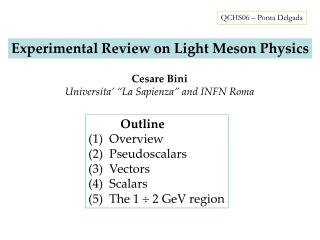 Experimental Review on Light Meson Physics