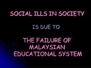 SOCIAL ILLS IN SOCIETY