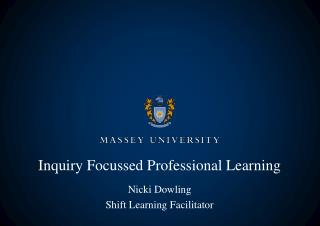 Inquiry Focussed Professional Learning