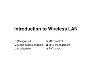 Introduction to Wireless LAN