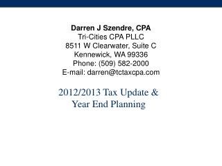 2012/2013 Tax Update & Year End Planning
