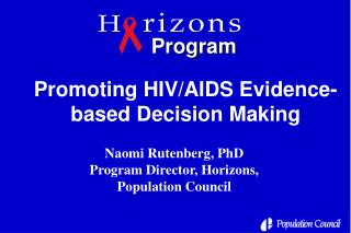 Promoting HIV/AIDS Evidence-based Decision Making