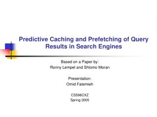 Predictive Caching and Prefetching of Query Results in Search Engines