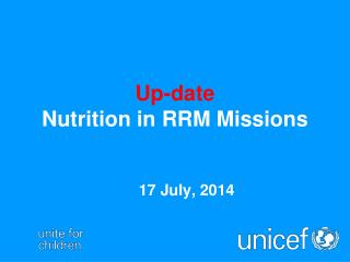 Up-date Nutrition in RRM Missions