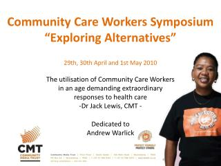 Community Care Workers – Addressing the Health System Crisis