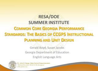 Gerald Boyd, Susan Jacobs Georgia Department of Education English Language Arts