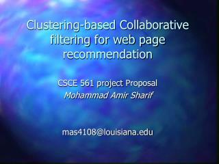 Clustering-based Collaborative filtering for web page recommendation