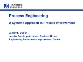 Process Engineering  A Systems Approach to Process Improvement