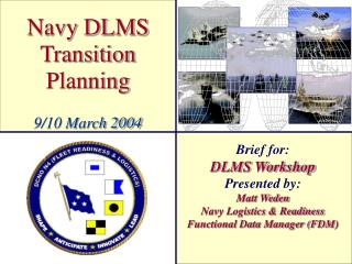 Navy DLMS Transition Planning 9/10 March 2004
