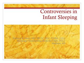 Controversies in  Infant Sleeping