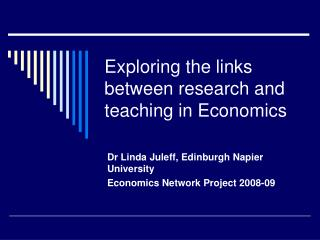 Exploring the links between research and teaching in Economics