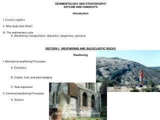 SEDIMENTOLOGY AND STRATIGRAPHY OUTLINE AND HANDOUTS Introduction I. Course Logistics