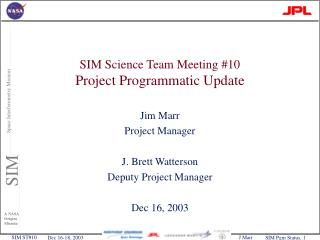 SIM Science Team Meeting #10 Project Programmatic Update