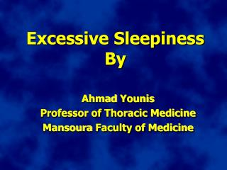 Excessive Sleepiness By