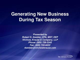 Generating New Business  During Tax Season