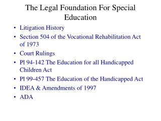 The Legal Foundation For Special Education
